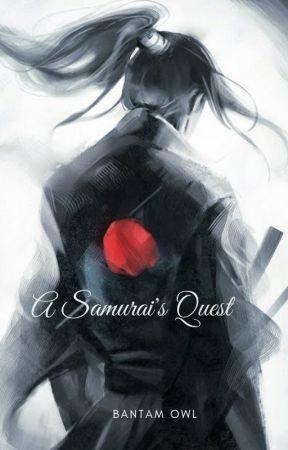 A Samurai's Quest by BantamOwl