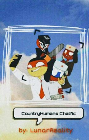 countryhumans chatfic 🗿 by LunarReality