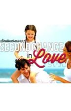 Second chance in love by Bookworm2293