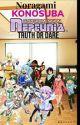 Noragami konosuba & HDN:Truth or dare by FateGrand-overseer