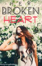 Her Broken Heart by MsSpongebabe