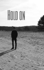 Hold on [ RVD ] by llisaaa