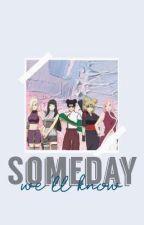 Someday We'll Know by LunaClara7645
