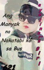 Ang Manyak Na Nakatabi Ko Sa Bus (Byun Baekhyun One-Shot) by cutiejayjay_0007
