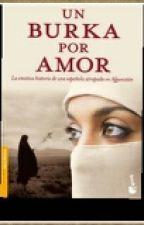 Un burkan por amor by Cristina676
