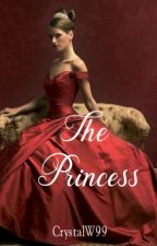 The Princess (Available in paperback & eBook-SAMPLE) by CrystalW99