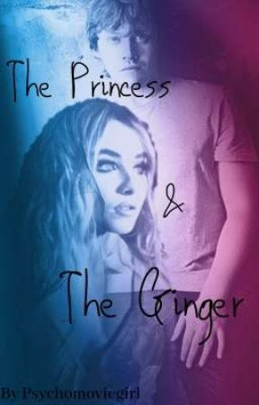 The Princess and The Ginger (Harry Potter Fanfic) by Psychomoviegirl
