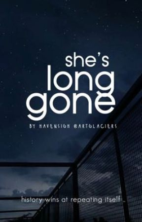 She's Long Gone  by wishrays