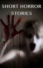 Short horror stories by brokuta