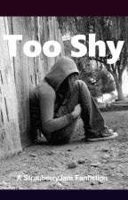 Too Shy> StrauberryJam (DISCONTINUED) by AllTimeLilly