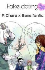 """•~•Fake Dating•~•"" {Chara x Sans} by crazyrayemma"