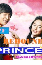My Rebound Prince by Mangoartist12