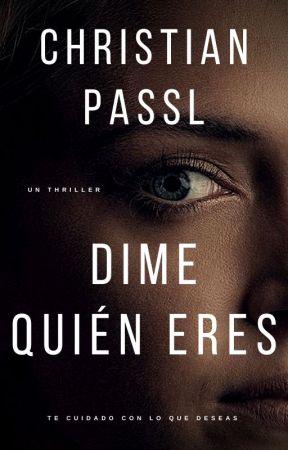 Dime Quién Eres © (sneak peek) by christianpassl