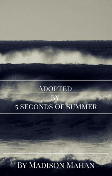 Adopted By 5SOS.