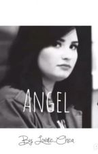 Angel- A Demi Lovato Fanfiction by lovatic_chica