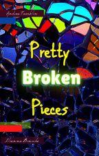Pretty Broken Pieces (BOLO) by iliannabinoche