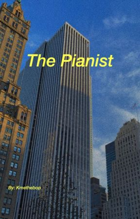 The Pianist by Kmethebop