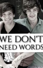 We don't need words - Lilo Paynlinson (AU) by HiAndOops