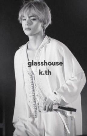 Glasshouse; K.TH by ultrakook