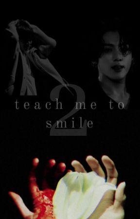 teach me to smile 2 || jjk + kth by luvxjiminie