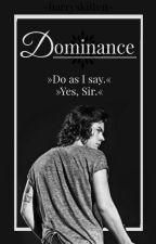 Dominance (ON HOLD) by -harryskitten-