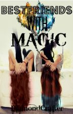Best Friends with Magic (A Team Crafted Fanfiction) #Wattys2016 by minizerk_trash