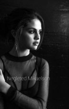 Neglected Child (The Originals And Teen Wolf Fanfic) by kcmarie64