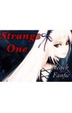Strange One (Bleach Fanfic) by Debbekham