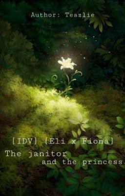 Đọc truyện [Eli x Fiona] Kẻ Gác Rừng Và Nàng Công Chúa