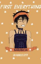 First Everything (Narancia x Reader) by SVasques17
