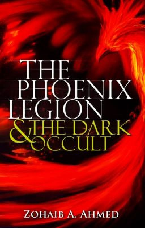 The Phoenix Legion And The Dark Occults by Thephoenixlegion