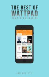 The Best of Wattpad by amiability