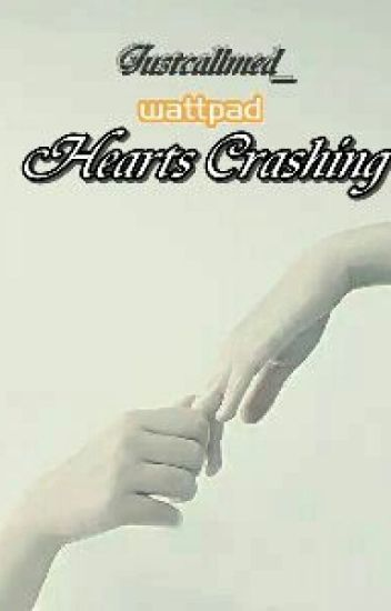 BORRANDO PRONTO (Hearts Crashing » h.s)
