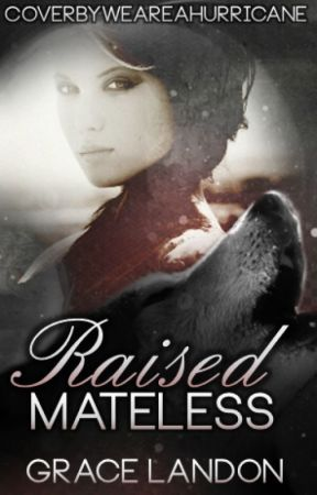Raised Mateless (On Hold) by Inrepertus