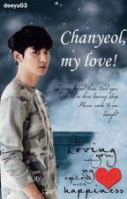 Chanyeol , my love ! by deeyu03
