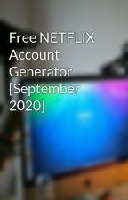 Free NETFLIX Account Generator [June 2020] by karinyoura