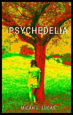 Psychedelia by late-night-writer