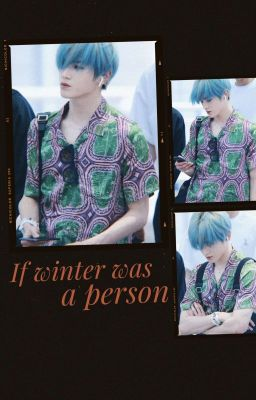 Đọc truyện [trans] if winter was a person | jaeyong
