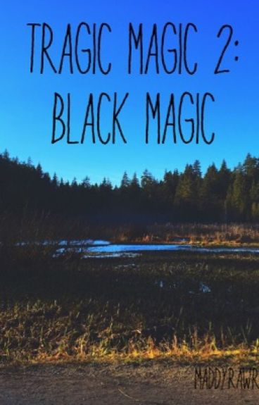 Tragic Magic 2: Black Magic [boyxboy]
