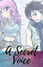 A Secret Voice (A Stormshi Fanfic) by coolcat112312