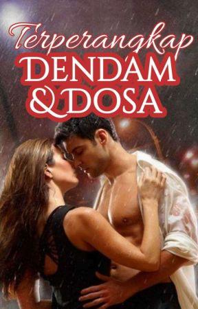 Terperangkap Dendam & Dosa by brondong22