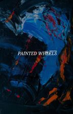 Painted Wheels by thehallwayslight