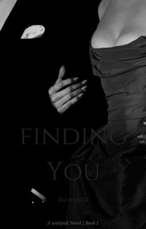 Finding You [BWWM] #wattys2016 by itslovely23