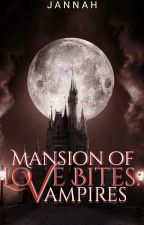 Love Bites: Mansion Of Vampires by Jannah_purple_kim