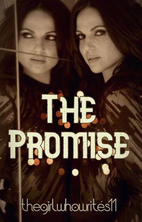 The Promise by thegirlwhowrites11
