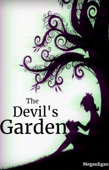The Devil's Garden by MeganEgan