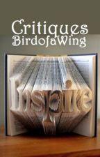 Critiques by BirdofaWing