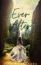 Ever After by itskavii