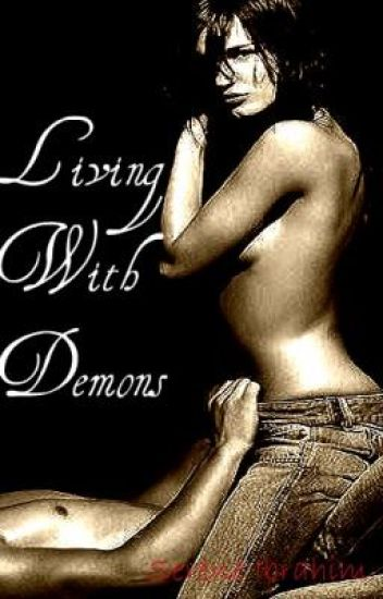 Living With Demons (On Hold)
