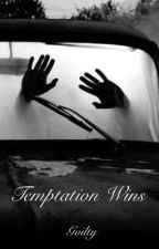 Temptation Wins by Gvilty
